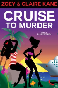 Cruise to Murder - Zoey Kane, Claire Kane