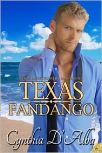 Texas Fandango - Cynthia D'Alba