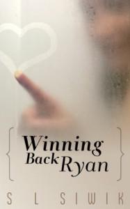 Winning Back Ryan - S.L. Siwik