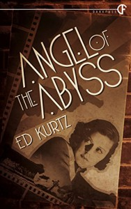 Angel of the Abyss - Ed Kurtz