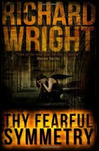 Thy Fearful Symmetry - Richard   Wright