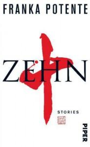 Zehn: Stories - Franka Potente