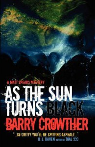 As the Sun Turns Black - MR Barry Crowther