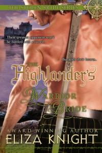 The Highlander's Warrior Bride - Eliza Knight