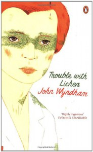 Trouble With Lichen - John Wyndham