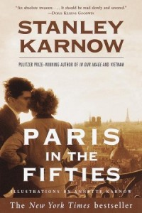 Paris in the Fifties - Stanley Karnow