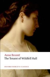 The Tenant of Wildfell Hall - Anne Brontë, Herbert Rosengarten, Josephine McDonagh