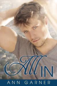 All In (Cedar Mountain University Book 2) - Ann Garner