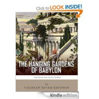 Legends of the Ancient World: The Hanging Gardens of Babylon - Charles Rivers Editors