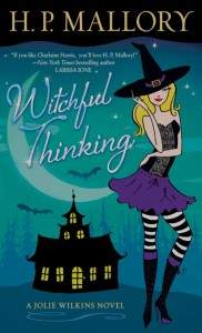 Witchful Thinking (Jolie Wilkins, #3) - H.P. Mallory