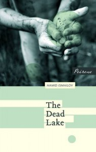 The Dead Lake - Hamid Ismailov, Andrew Bromfield