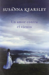 Un amor contra el viento - Susanna Kearsley