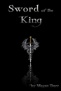 Sword of the King - Megan Derr