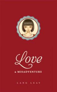 Love & Misadventure - Lang Leav