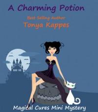A Charming Potion - Tonya Kappes