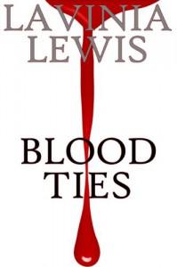 Blood Ties - Lavinia Lewis