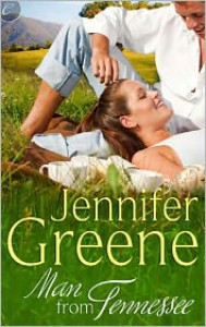 Man From Tennessee - Jennifer Greene, Jeanne Grant
