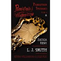 Pamiętnik Stefano. Tom 2: Żądza krwi - Lisa Jane Smith, ghostwriter