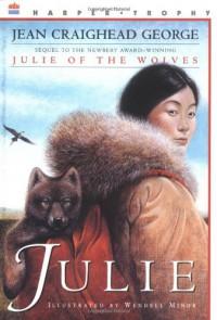 Julie - Jean Craighead George, Wendell Minor