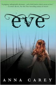 Eve (Eve Trilogy Series #1) - Anna Carey