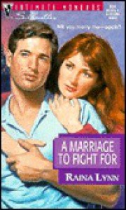 A Marriage To Fight For (Silhouette Intimate Moments, No 804) - Raina Lynn
