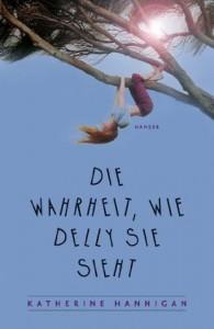 Die Wahrheit, wie Delly sie sieht - Katherine Hannigan, Susanne Hornfeck