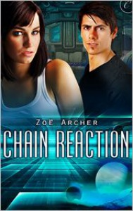 Chain Reaction - Zoe Archer