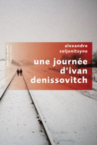 Une journée d'Ivan Denissovitch - Aleksandr Solzhenitsyn, Jean Cathala, Lucia Cathala