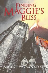 Finding Maggie's Bliss - Augustus G Van Slyke