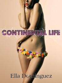 Continental Life - Ella Dominguez