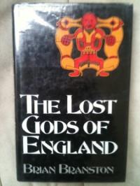 Lost Gods of England - Brian Branston