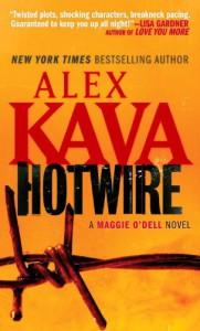 Hotwire: A Maggie O'Dell Novel - Alex Kava