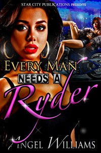Ryder: Every Man Needs A Ryder - Angel Williams