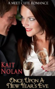 Once Upon A New Year's Eve (Meet Cute Romance) - Kait Nolan