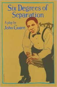 Six Degrees of Separation - John Guare