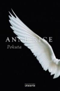 Pokuta - Anne Rice, Grażyna Smosna