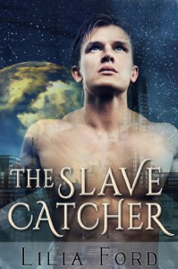 The Slave Catcher - Lilia Ford