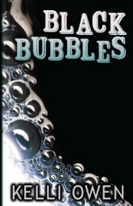 Black Bubbles - Kelli Owen