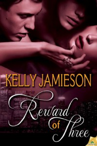 Reward of Three (Rule of Three) - Kelly Jamieson