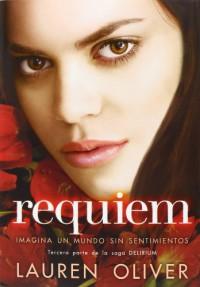 Requiem  - Lauren Oliver, Carmen Valle Simón