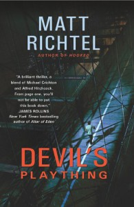 Devil's Plaything - Matt Richtel