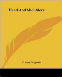 Head and Shoulders - F. Scott Fitzgerald