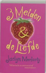 3 Meiden & de liefde - Jaclyn Moriarty, Sandra van de Ven