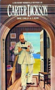 She Died a Lady - Carter Dickson