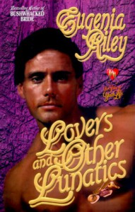 Lovers and Other Lunatics (Time of Your Life) - Eugenia Riley