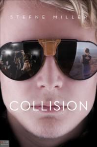Collision - Stefne Miller