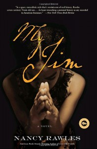 My Jim: A Novel - Nancy Rawles