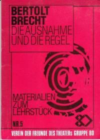Die Ausnahme und die Regel - Bertolt Brecht