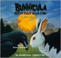 Bunnicula Meets Edgar Allan Crow  - James Howe
