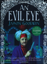 An Evil Eye  - Jason Goodwin